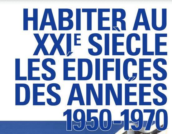 Habiter au XXIe siècle les édifices des années 1950-1970, colloque